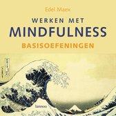 Werken met mindfulness - Basisoefeningen (incl. cd)
