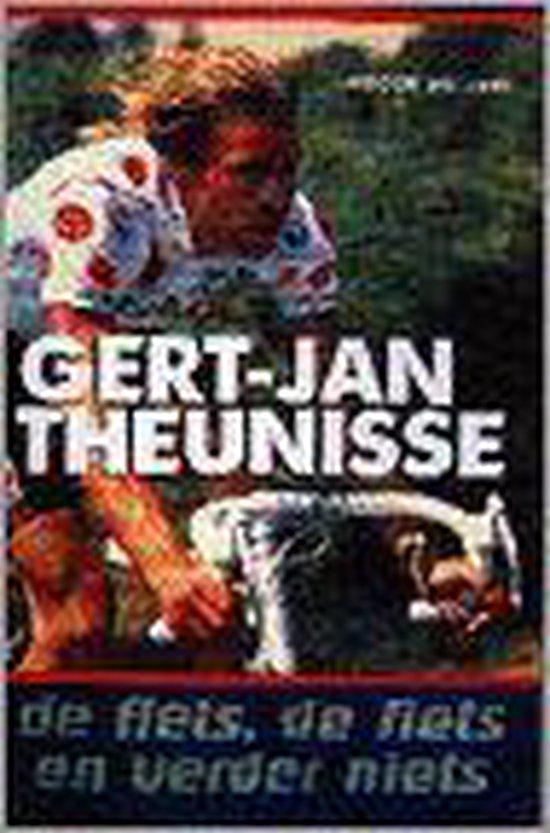 Gert Jan theunisse de fiets en verder - Wielaert |