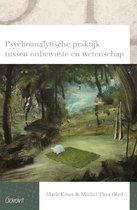 Reeks Psychoanalytisch Actueel 23 -   Psychoanalytische praktijk tussen onbewuste en wetenschap