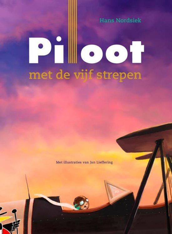 Boek cover Piloot met de vijf strepen van Hans Nordsiek (Hardcover)