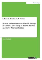 Human and Environmental Health Linkages in Ghana