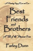 Best Friends and Brothers