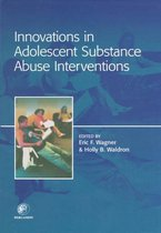 Omslag Innovations in Adolescent Substance Abuse Interventions