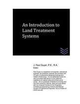 An Introduction to Land Treatment Systems