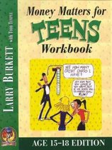 Money Matters Workbook For Teens (Ages 15-18)