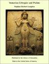 Sumerian Liturgies and Psalms