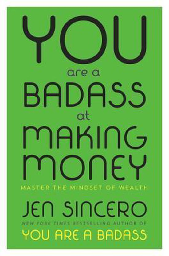 Boek cover You Are a Badass at Making Money van Jen Sincero (Hardcover)