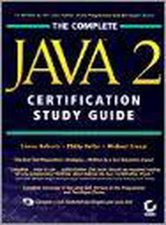 COMPLETE JAVA 2 CERTIFICATION STUDY GUID - R. Heller |
