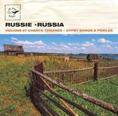 Russia - Gypsy Songs And Fiddles