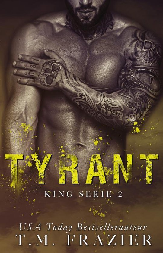 King serie 2 - Tyrant - T.M. Frazier |