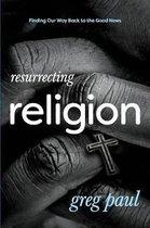 Resurrecting Religion