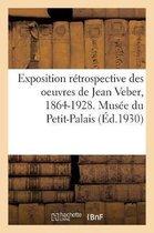 Exposition retrospective des oeuvres de Jean Veber, 1864-1928. Musee du Petit-Palais