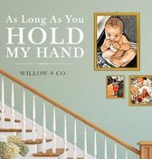 As Long As You Hold My Hand