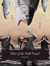 Tales Of Fish Patrol