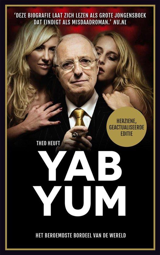Boek cover Yab Yum. Het beroemdste bordeel van de wereld van Theo Heuft (Paperback)