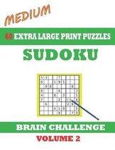 Sudoku 60 Medium Extra Large Print Puzzles - Volume 2