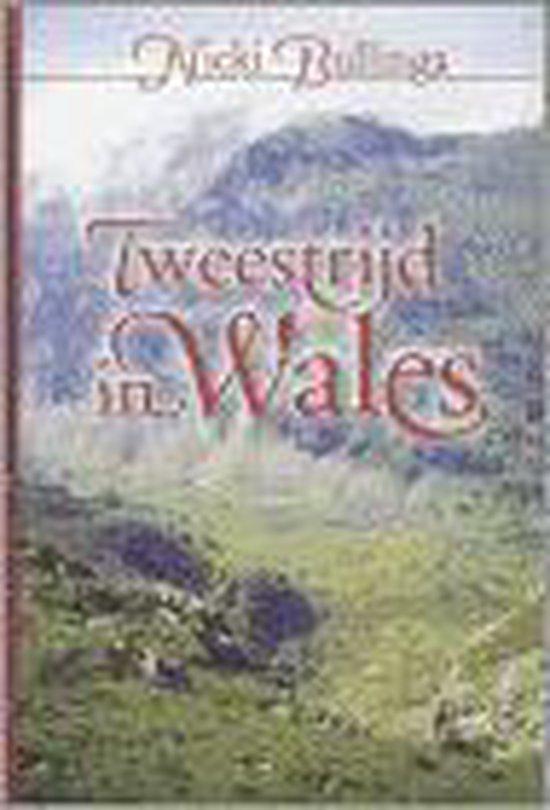 Tweestrijd In Wales - Nicki Bullinga  