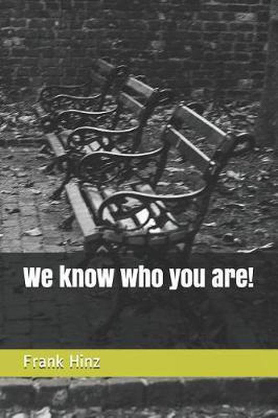 We Know Who You Are!