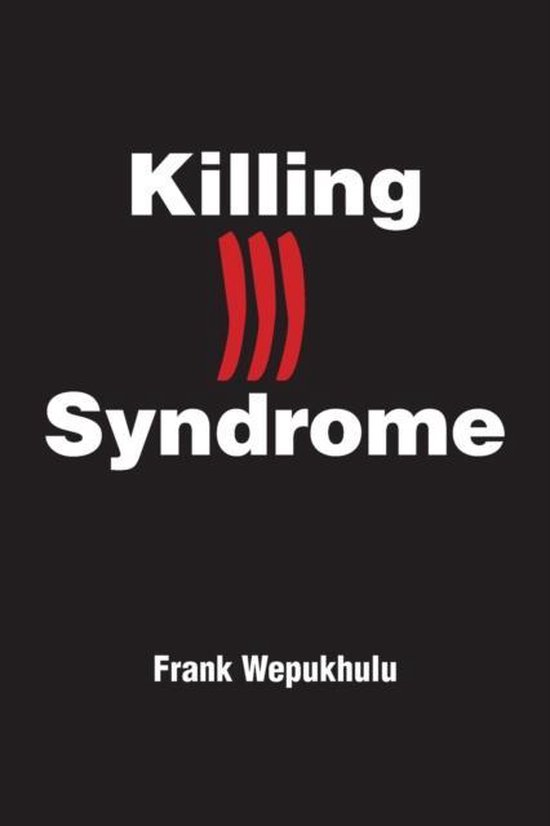 Killing Ill Syndrome