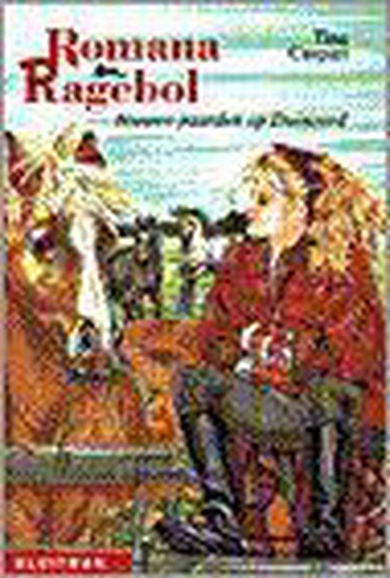 Romana & Ragebol.Nieuwe Paarden Op Duinoord - Tina Caspari  
