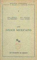 Les Ejidos mexicains