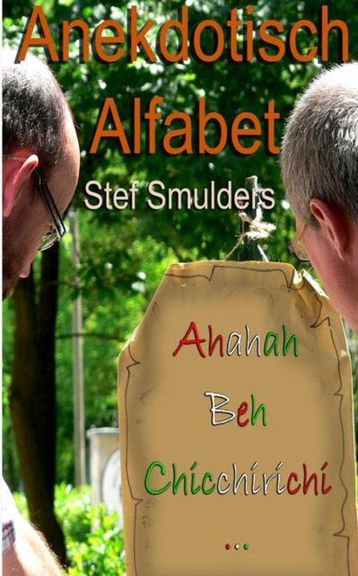 Anekdotisch alfabet - Stef Smulders |