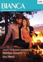 Boek cover Mitten hinein ins Herz van Nancy Robards Thompson