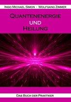 Quantenenergie und Heilung