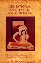 Sensational Meditation Fro Children