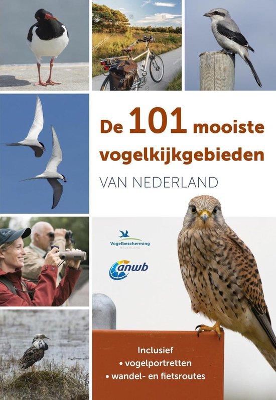 De 101 mooiste vogelkijkgebieden van Nederland - Ger Meesters |