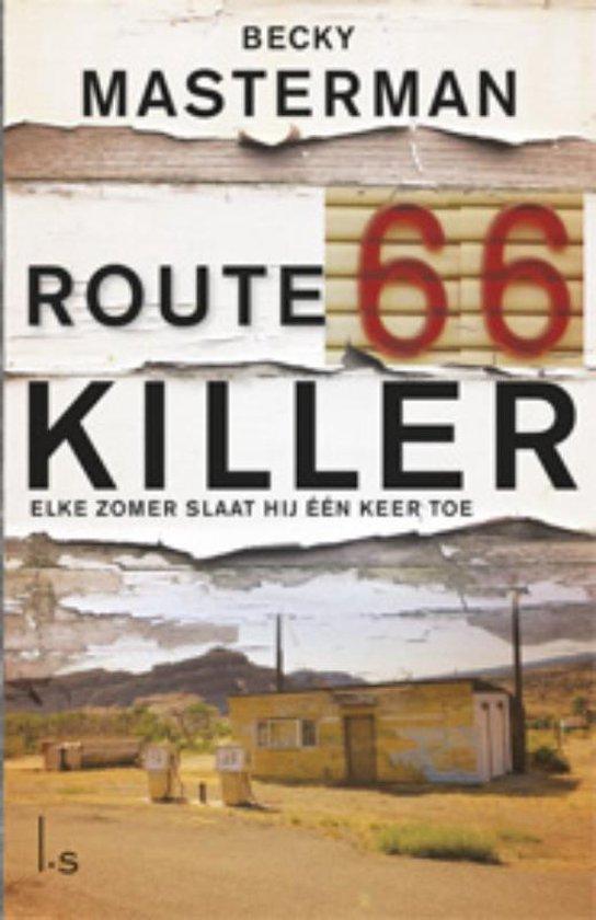 Route 66 killer - Becky Masterman   Fthsonline.com