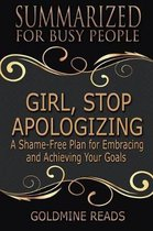 Girl, Stop Apologizing - Summarized for Busy People