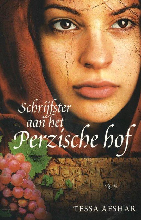 SCHRIJFSTER AAN HET PERZISCHE HOF - Tessa Afshar | Fthsonline.com
