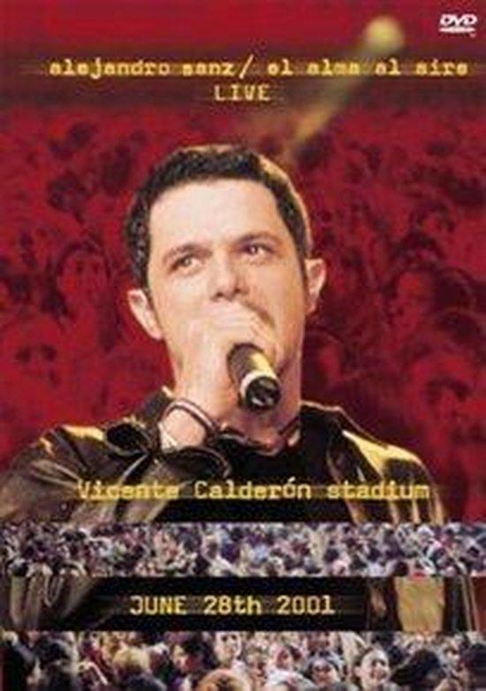Cover van de film 'Alejandro Sanz - El Alma Al Aire'