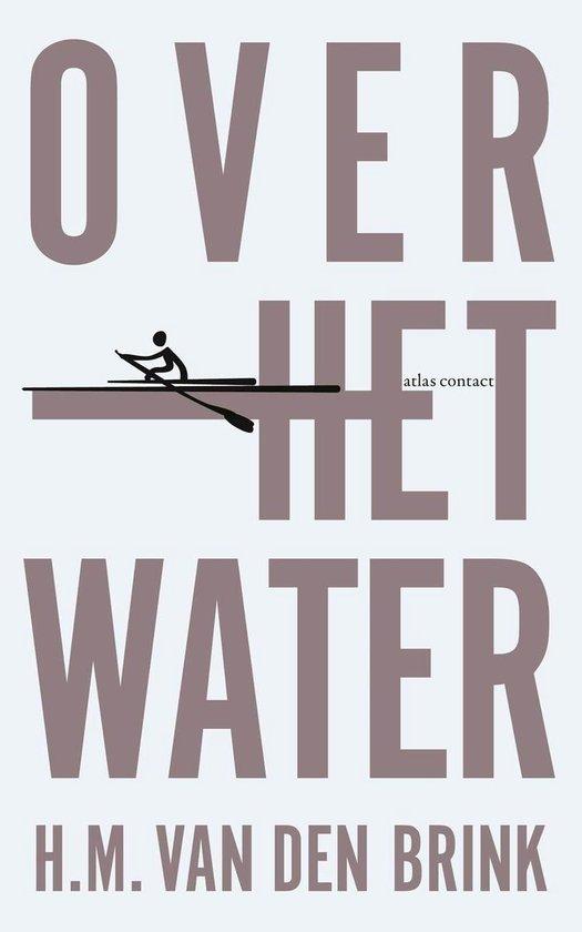 Over het water - Hans Maarten van den Brink |