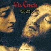 Daltrocanto - Via Crucis, La Passione Nella Spagn