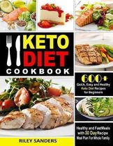 Keto Diet Cookbook: 600+ Quick, Easy and Healthy Keto Diet Recipes for Beginners