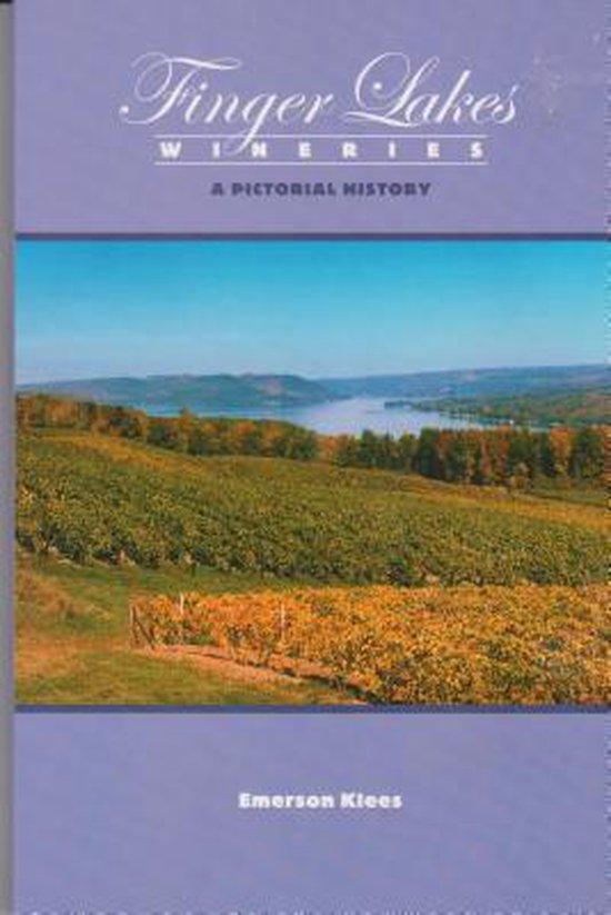 Boek cover Finger Lakes Wineries van Emerson Klees (Paperback)