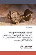 Magnetometer Aided Inertial Navigation System