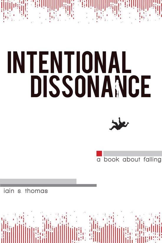 Boek cover Intentional Dissonance van Iain S. Thomas (Onbekend)