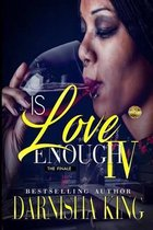 Is Love Enough 4