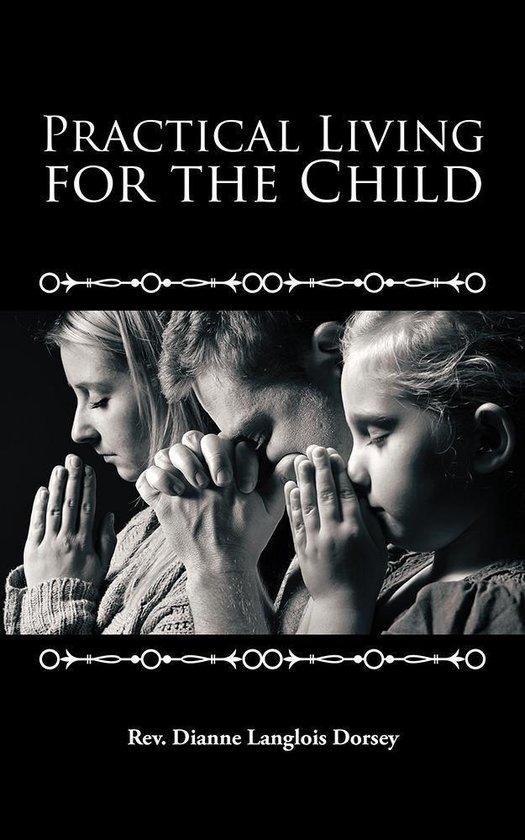 Omslag van Practical Living for the Child