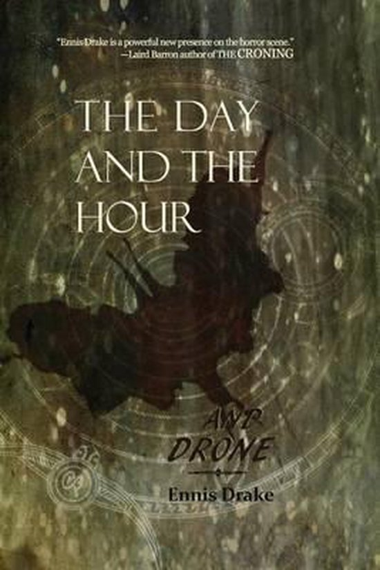 The Day and the Hour and Drone