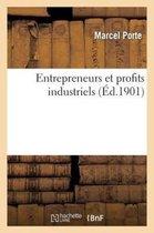 Universite de Grenoble. Faculte de Droit. Entrepreneurs Et Profits Industriels