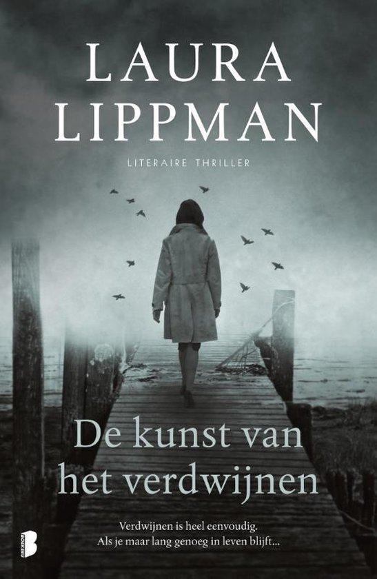 De kunst van het verdwijnen - Laura Lippman | Readingchampions.org.uk
