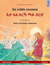 Sefa prentenboeken in twee talen - De wilde zwanen – እታ ጓል በረኻ ማይ ደርሆ (Nederlands – Tigrinya)