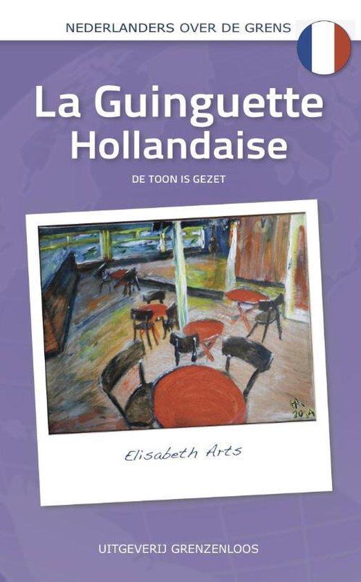 Nederlanders over de grens - La Guinguette Hollandaise - Elisabeth Arts pdf epub