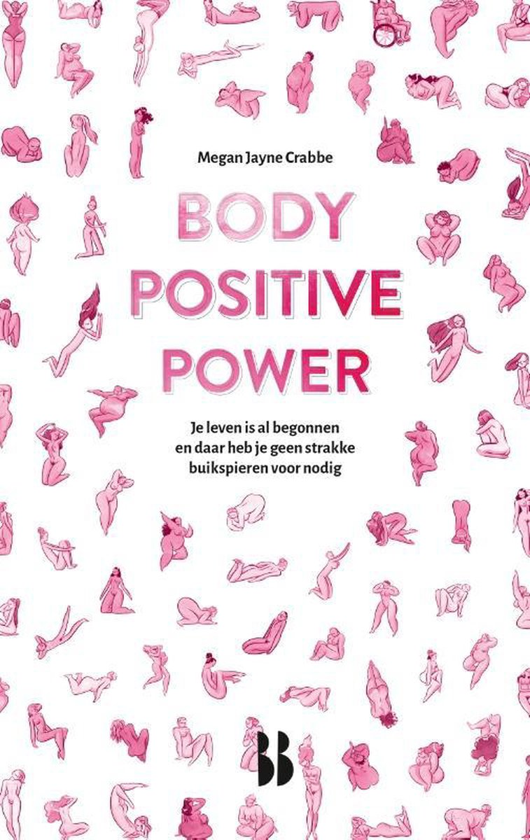 Body Positive Power - Megan Jayne Crabbe