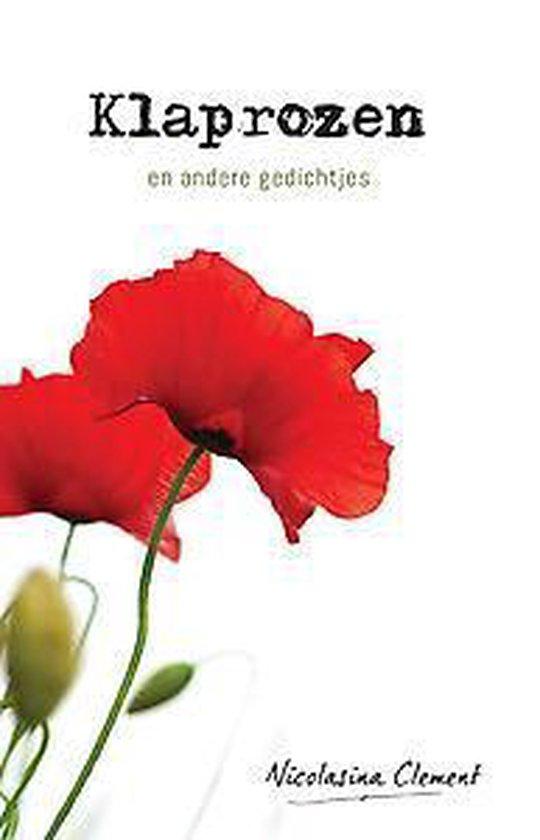Klaprozen en andere gedichtjes - Nicolasina Clement |