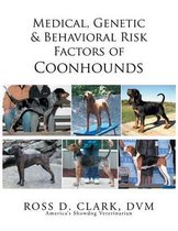Medical, Genetic & Behavioral Risk Factors of Coonhounds